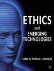 Ethics and Emerging Technologies - Book