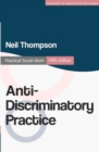 Anti-Discriminatory Practice : Equality, Diversity and Social Justice - eBook