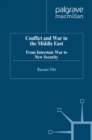 Conflict and War in the Middle East : From Interstate War to New Security - eBook