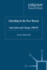 Schooling in New Russia : Innovation and Change, 1984-95 - eBook