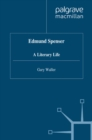 Edmund Spenser : A Literary Life - eBook