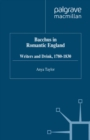 Bacchus in Romantic England : Writers and Drink 1780-1830 - eBook