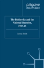The Bolsheviks and the National Question, 1917-23 - eBook