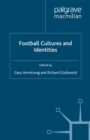 Football Cultures and Identities - eBook