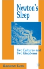 Newton's Sleep : The Two Cultures and the Two Kingdoms - eBook