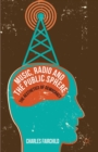 Music, Radio and the Public Sphere : The Aesthetics of Democracy - eBook