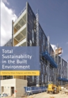 Total Sustainability in the Built Environment - Book
