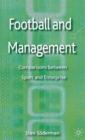 Football and Management : Comparisons Between Sport and Enterprise - Book