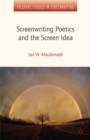 Screenwriting Poetics and the Screen Idea - eBook