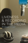 Liveness and Recording in the Media - eBook
