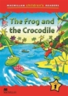 Macmillan Children's Readers The Frog and the Crocodile Level 1 - Book