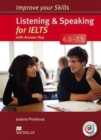 Improve Your Skills: Listening & Speaking for IELTS 6.0-7.5 Student's Book with key & MPO Pack - Book
