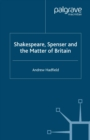Shakespeare, Spenser and the Matter of Britain - eBook