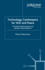 Technology Gatekeepers for War and Peace : The British Ship Revolution and Japanese Industrialization - eBook