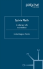Sylvia Plath : A Literary Life - eBook