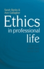 Ethics in Professional Life : Virtues for Health and Social Care - Book