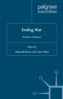 Ending War : The Force of Reason - eBook