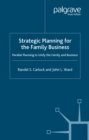 Strategic Planning for The Family Business : Parallel Planning to Unify the Family and Business - eBook