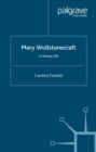 Mary Wollstonecraft : A Literary Life - eBook