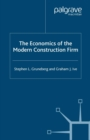 The Economics of the Modern Construction Firm - eBook