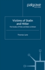 Victims of Stalin and Hitler : The Exodus of Poles and Balts to Britain - eBook
