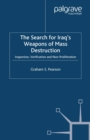 The Search For Iraq's Weapons of Mass Destruction : Inspection, Verification and Non-Proliferation - eBook