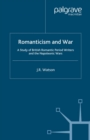 Romanticism and War : A Study of British Romantic Period Writers and the Napoleonic Wars - eBook