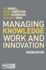 Managing Knowledge Work and Innovation - Book