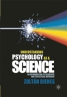 Understanding Psychology as a Science : An Introduction to Scientific and Statistical Inference - Book