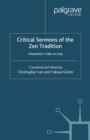 Critical Sermons of the Zen Tradition : Hisamatsu's Talks on Linji - eBook