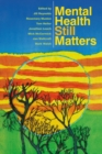 Mental Health Still Matters - Book