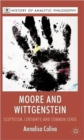 Moore and Wittgenstein : Scepticism, Certainty and Common Sense - Book