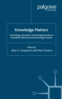 Knowledge Matters : Technology, Innovation and Entrepreneurship in Innovation Networks and Knowledge Clusters - eBook