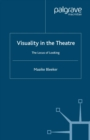 Visuality in the Theatre : The Locus of Looking - eBook