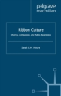Ribbon Culture : Charity, Compassion and Public Awareness - eBook
