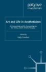 Art and Life in Aestheticism : De-Humanizing and Re-Humanizing Art, the Artist and the Artistic Receptor - eBook