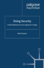 Doing Security : Critical Reflections and an Agenda for Change - eBook