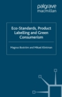 Eco-Standards, Product Labelling and Green Consumerism - eBook