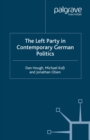 The Left Party in Contemporary German Politics - eBook