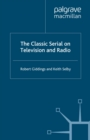The Classic Serial on Television and Radio - eBook