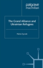 The Grand Alliance and Ukrainian Refugees - eBook