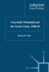 Churchill, Whitehall and the Soviet Union, 1940-45 - eBook
