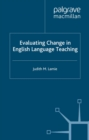 Evaluating Change in English Language Teaching - eBook