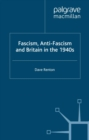 Fascism, Anti-Fascism and Britain in the 1940s - eBook