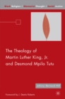The Theology of Martin Luther King, Jr. and Desmond Mpilo Tutu - eBook