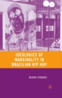 Ideologies of Marginality in Brazilian Hip Hop - eBook