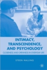 Intimacy, Transcendence, and Psychology : Closeness and Openness in Everyday Life - Book