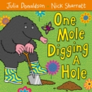 One Mole Digging A Hole - Book