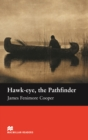 Hawk-eye, the Pathfinder : Beginner ELT/ESL Graded Reader - eBook
