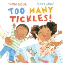 Too Many Tickles! - Book